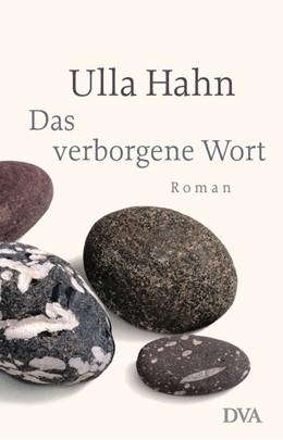 Abbildung von Hahn | Das verborgene Wort | 1. Auflage | 2013 | beck-shop.de