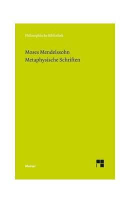 Abbildung von Mendelssohn / Vogt | Metaphysische Schriften | 2014 | 594