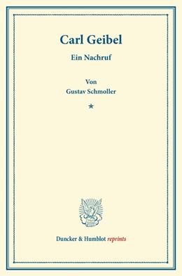 Abbildung von Schmoller | Carl Geibel. | 2013 | Ein Nachruf.