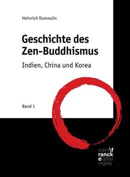 Abbildung von Dumoulin | Geschichte des Zen-Buddhismus | 1. Auflage | 2019 | beck-shop.de