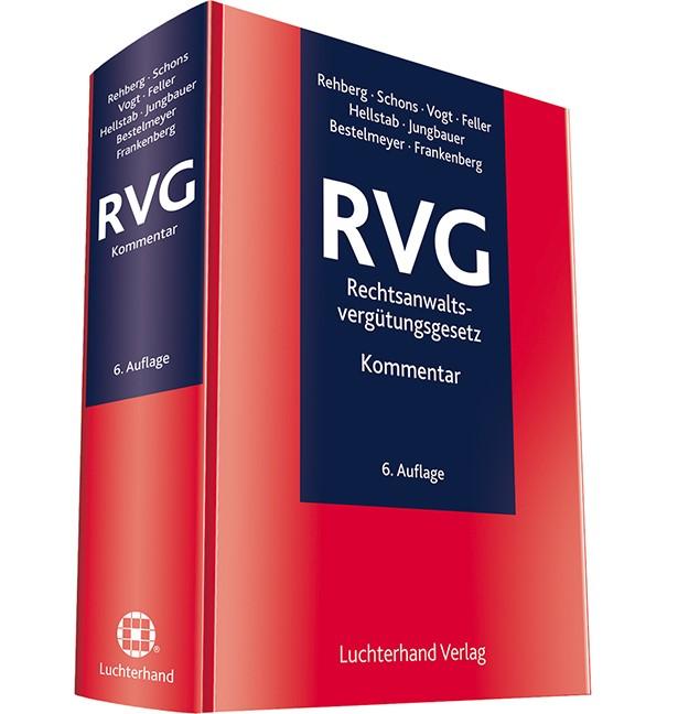 RVG – Rechtsanwaltsvergütungsgesetz | Rehberg / Schons / Vogt u.a. | Buch (Cover)