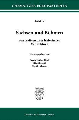 Abbildung von Kroll / ?ezník | Sachsen und Böhmen | 1. Auflage | 2014 | 16 | beck-shop.de