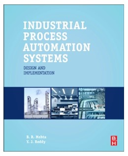Abbildung von Mehta / Reddy | Industrial Process Automation Systems | 2014 | Design and Implementation