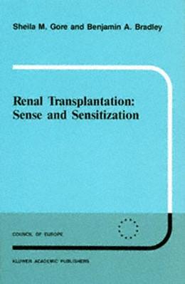 Abbildung von Gore / Bradley   Renal Transplantation: Sense and Sensitization   1988   21