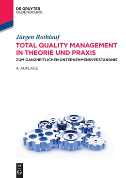 Abbildung von Rothlauf | Total Quality Management in Theorie und Praxis | 4. Auflage | 2014 | beck-shop.de