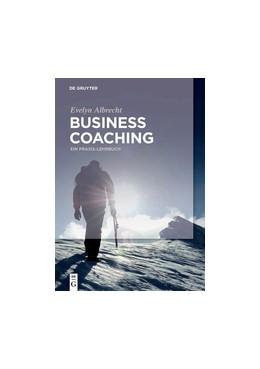 Abbildung von Albrecht | Business Coaching | 1. Auflage | 2018 | beck-shop.de