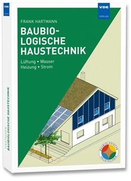 Abbildung von Hartmann   Baubiologische Haustechnik   1. Auflage   2014   beck-shop.de
