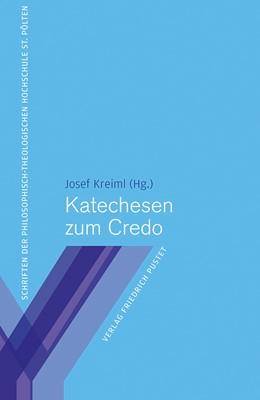 Abbildung von Kreiml | Katechesen zum Credo | 1. Auflage | 2014 | 7 | beck-shop.de