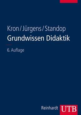 Abbildung von Kron / Jürgens | Grundwissen Didaktik | 6. Auflage | 2014 | beck-shop.de