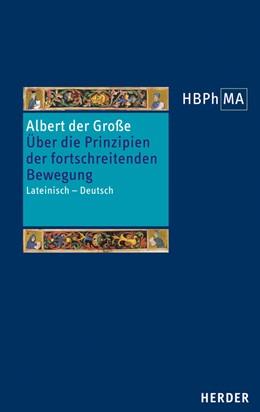 Abbildung von Albert der Große | Liber de principiis motus processivi. Über die Prinzipien der fortschreitenden Bewegung | 1. Auflage | 2014 | beck-shop.de