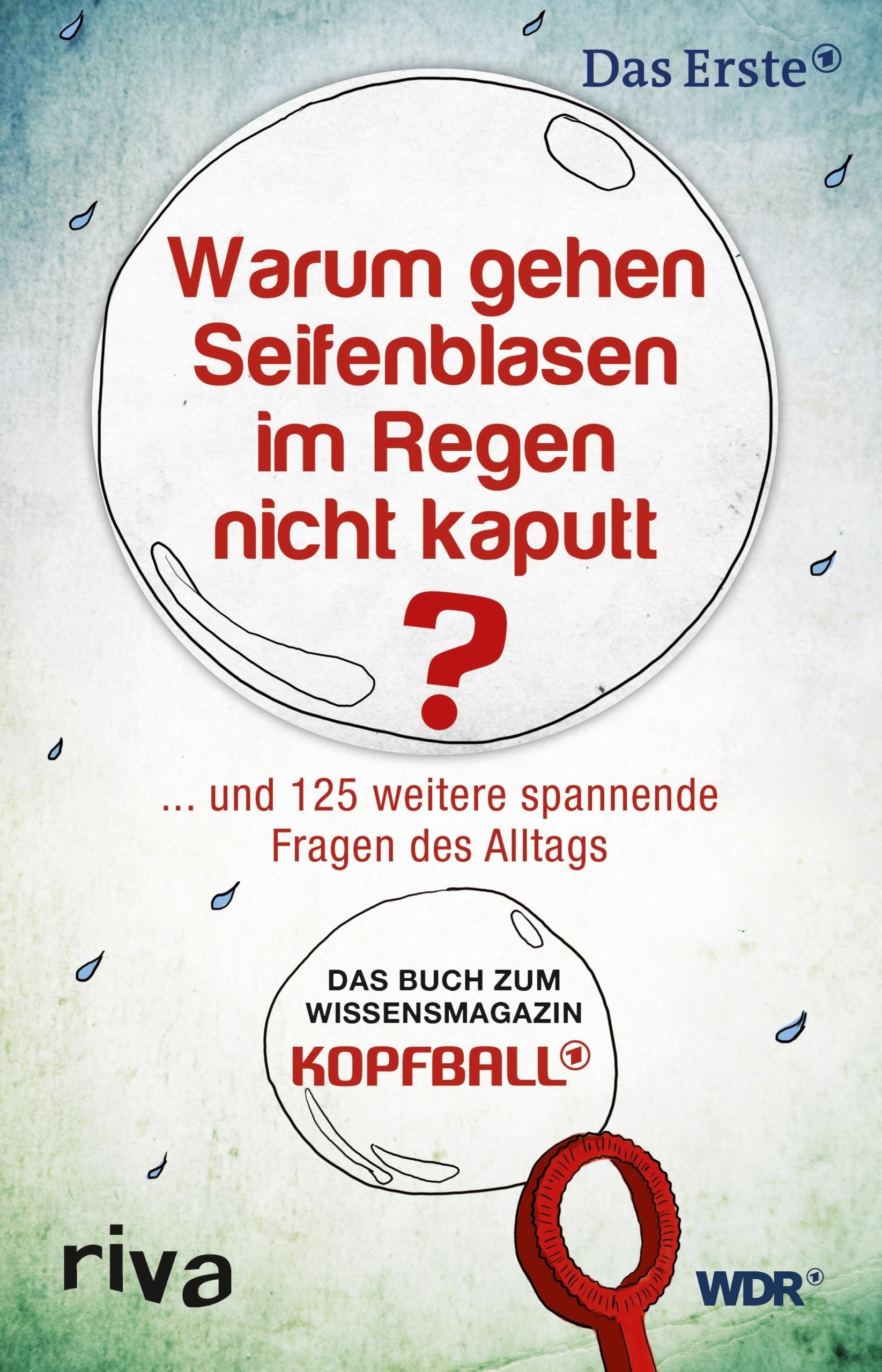 Warum gehen Seifenblasen im Regen nicht kaputt   Müller, 2014   Buch (Cover)
