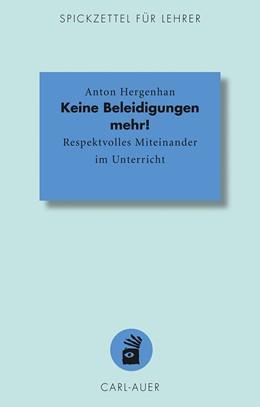 Abbildung von Hergenhan | Keine Beleidigungen mehr! | 1. Auflage | 2014 | 4 | beck-shop.de