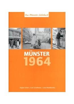 Abbildung von Schiel / Schollmeier / Wandkowsky | Münster 1964 | 2013 | Das Münster-Jahrbuch
