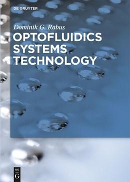 Abbildung von Rabus | Optofluidics Systems Technology | 1. Auflage | 2014 | beck-shop.de