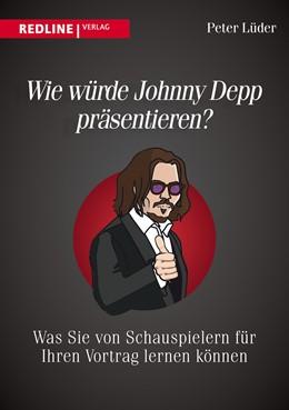 Abbildung von Lüder | Wie würde Johnny Depp präsentieren? | 1. Auflage | 2014 | beck-shop.de