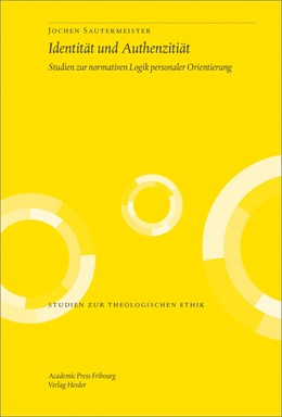 Abbildung von Sautermeister | Identität und Authentizität | 2014 | Studien zur normativen Logik p... | 138