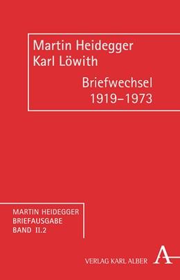 Abbildung von Heidegger / Löwith | Briefwechsel 1919-1973 | 1. Auflage | 2015 | beck-shop.de