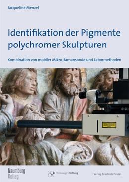 Abbildung von Menzel | Identifikation der Pigmente polychromer Skulpturen | 2015 | Kombination von mobiler Mikror...