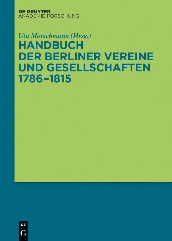 Handbuch der Berliner Vereine und Gesellschaften 1786–1815 | Motschmann, 2015 | Buch (Cover)