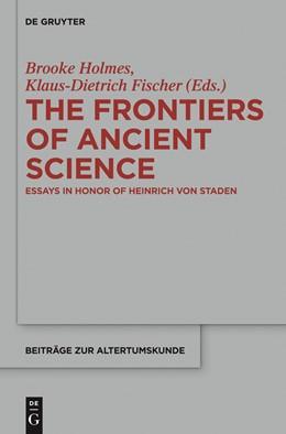 Abbildung von Holmes / Fischer   The Frontiers of Ancient Science   2015   Essays in Honor of Heinrich vo...   338