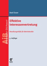 Effektive Interessenvertretung | Esser | 5. Auflage, 2014 | Buch (Cover)