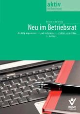 Neu im Betriebsrat | Schwartau | 3. Auflage, 2014 | Buch (Cover)