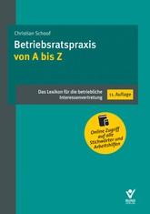 Betriebsratspraxis von A bis Z   Schoof   11. Auflage, 2014 (Cover)