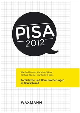 Abbildung von Prenzel / Sälzer / Klieme / Köller | PISA 2012 | 2013 | Fortschritte und Herausforderu...
