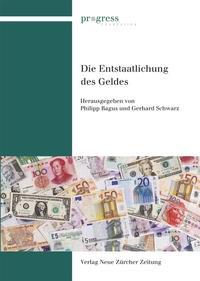 Die Entstaatlichung des Geldes   / Bagus / Schwarz   1., Auflage, 2014   Buch (Cover)