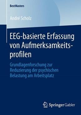 Abbildung von Scholz   EEG-basierte Erfassung von Aufmerksamkeitsprofilen   2014   Grundlagenforschung zur Reduzi...