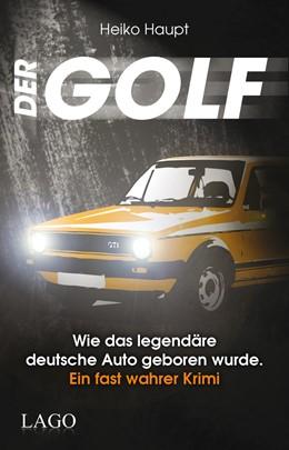 Abbildung von Haupt | Der Golf | 1. Auflage | 2014 | beck-shop.de