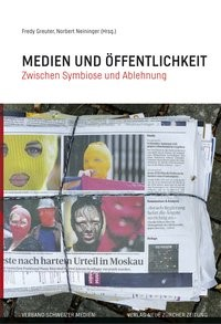 Medien und Öffentlichkeit | / Greuter / Neininger | 1., Auflage, 2014 | Buch (Cover)