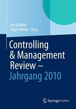 Abbildung von Schäffer / Weber | Controlling & Management Review | 2013 | 2013 | Jahrgang 2010 | 2010