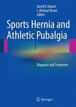 Abbildung von Diduch / Brunt | Sports Hernia and Athletic Pubalgia | 2014 | Diagnosis and Treatment