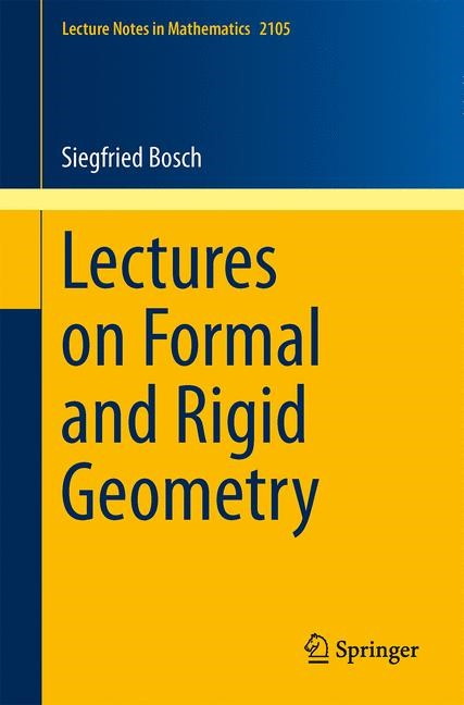 Lectures on Formal and Rigid Geometry | Bosch, 2014 | Buch (Cover)