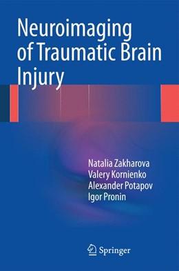 Abbildung von Zakharova / Kornienko / Potapov   Neuroimaging of Traumatic Brain Injury   2014