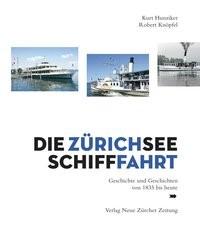 Die Zürichsee-Schifffahrt | / Hunziker / Knöpfel | 1., Auflage, 2014 | Buch (Cover)
