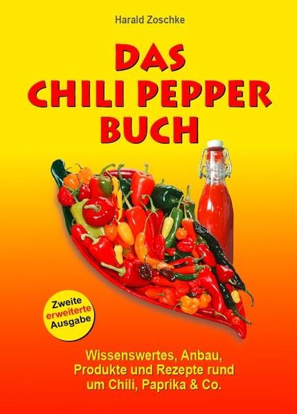 Das Chili Pepper Buch 2.0 | Zoschke | Nachdruck der 2., erweiterten Auflage, 2007 | Buch (Cover)