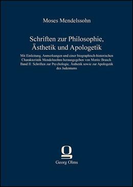 Abbildung von Mendelssohn | Schriften zur Philosophie, Ästhetik und Apologetik | 2013 | Band II: Schriften zur Psychol...