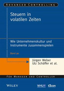 Abbildung von Schäffer / Bechtoldt / Grunwald-Delitz   Steuern in volatilen Zeiten   1. Auflage 2014   2014   Wie Unternehmenskultur und Ins...   90