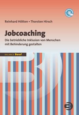 Abbildung von Hötten / Hirsch | Jobcoaching | 1. Auflage | 2014 | Die betriebliche Inklusion von... | 5