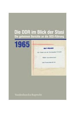 Abbildung von Die DDR im Blick der Stasi 1965 | 1. Auflage | 2014 | beck-shop.de