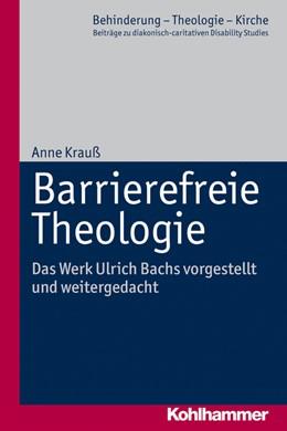 Abbildung von Krauß | Barrierefreie Theologie | 1. Auflage | 2014 | 8 | beck-shop.de