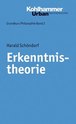 Abbildung von Schöndorf | Grundkurs Philosophie | 2014 | Band 2: Erkenntnistheorie | 346