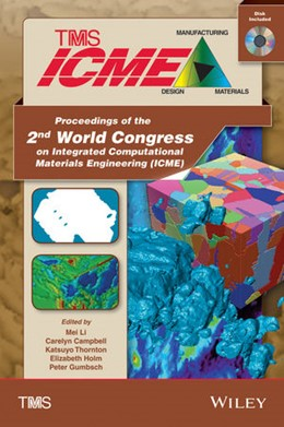 Abbildung von Li / Campbell / Thornton | Proceedings of the 2nd World Congress on Integrated Computational Materials Engineering (ICME) | 2013 | (Book with CD)