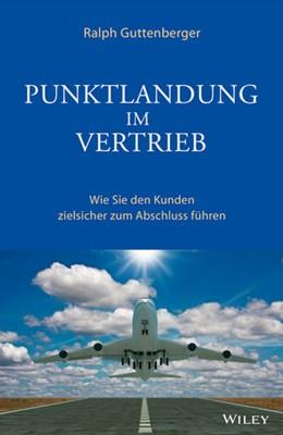 Abbildung von Guttenberger   Punktlandung im Vertrieb   1. Auflage   2014   beck-shop.de