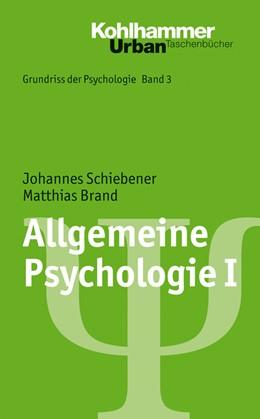 Abbildung von Schiebener / Brand   Allgemeine Psychologie I   2014   Band 3: Allgemeine Psychologie...   745