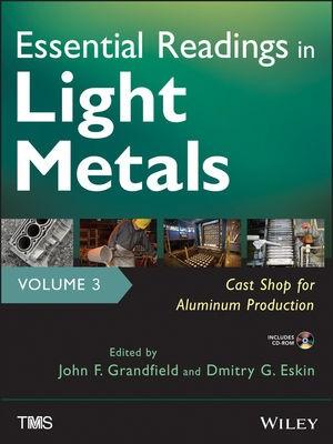 Abbildung von Grandfield / Eskin   Essential Readings in Light Metals   2013