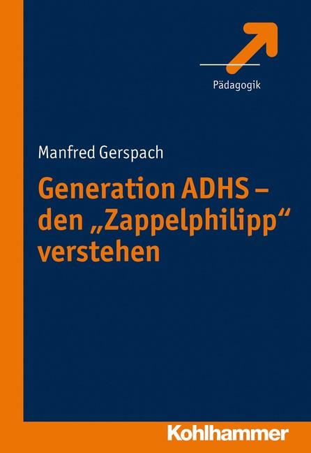 Abbildung von Gerspach | Generation ADHS - den