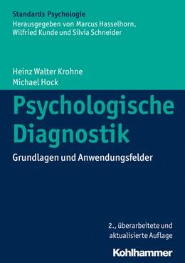 Abbildung von Krohne / Hock | Psychologische Diagnostik | 2. Auflage | 2015 | beck-shop.de